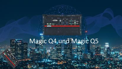 Magic C-Q4 und Magic C-Q5